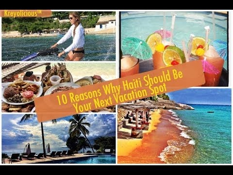 10 Reasons Why Haiti Should Be Your Next Vacation Spot